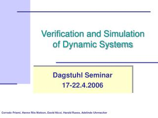 Verification and Simulation of Dynamic Systems