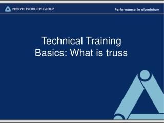 Technical Training Basics: What is truss