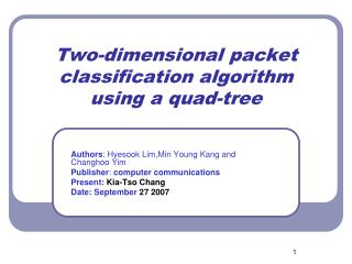 Two-dimensional packet classification algorithm using a quad-tree