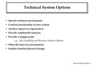 Technical System Options