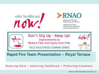 Rapid Fire Team Presentation – Royal Terrace