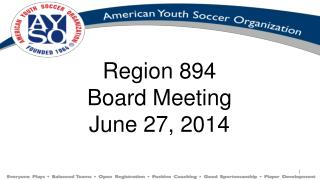 Region 894 Board Meeting June 27,  2014