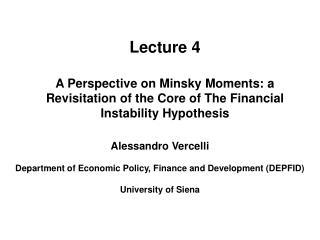 Alessandro Vercelli Department of Economic Policy, Finance and Development (DEPFID)