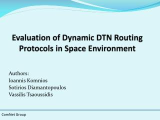 Evaluation of Dynamic DTN Routing Protocols in Space Environment