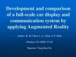 Author: K. M. Chen, L. L. Chen, S. T. Shen Displays 29 (2008) 33-40 Reporter: Yang Kun Ou