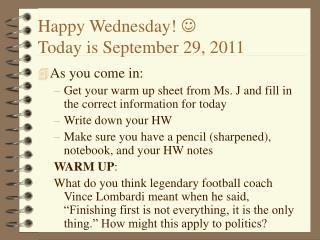 Happy Wednesday!  ? Today is September 29, 2011