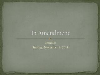 15 Amendment