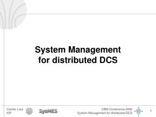 System Management for distributed DCS