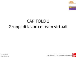CAPITOLO 1 Gruppi di lavoro e team virtuali