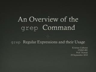 An Overview of the  grep Command