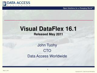 Visual DataFlex 16.1 Released May 2011