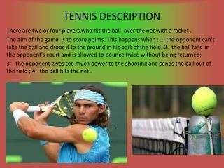 TENNIS DESCRIPTION