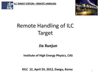 Remote Handling of ILC  Target