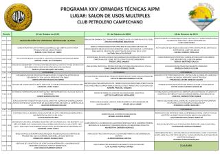 PROGRAMA XXV JORNADAS TÉCNICAS AIPM LUGAR: SALON DE USOS MULTIPLES  CLUB PETROLERO CAMPECHANO