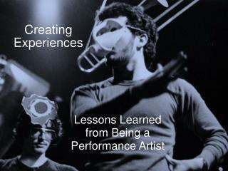 Creating Experiences