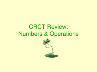CRCT Review: Numbers & Operations