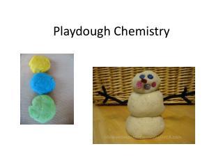 Playdough  Chemistry