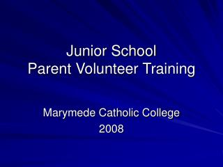Junior School  Parent Volunteer Training