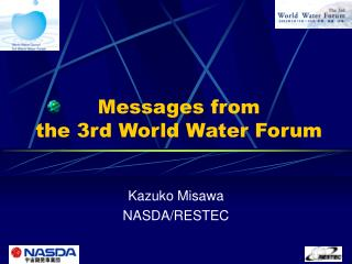 Messages from   the 3rd World Water Forum