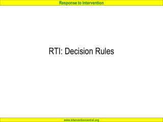 RTI: Decision Rules