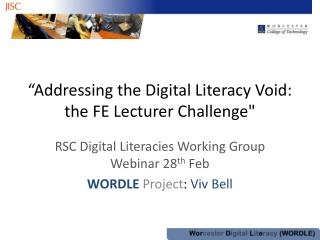 �Addressing the Digital Literacy Void: the FE Lecturer Challenge