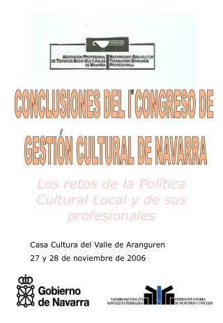 CONCLUSIONES DEL I CONGRESO DE  GESTIÓN CULTURAL DE NAVARRA