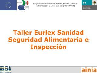 Taller Eurlex Sanidad Seguridad Alimentaria e Inspección
