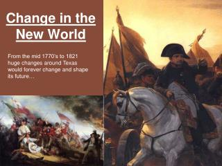 Change in the New World
