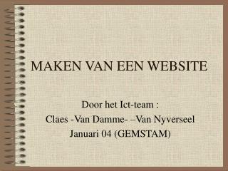 MAKEN VAN EEN WEBSITE