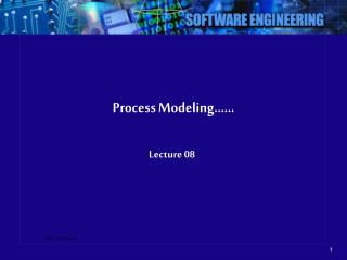 Process Modeling……