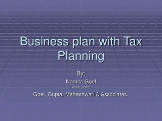Business plan with Tax Planning