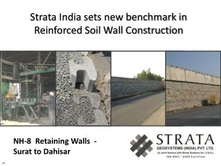 Strata India sets new benchmark in Reinforced Soil Wall Construction