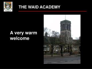 THE WAID ACADEMY