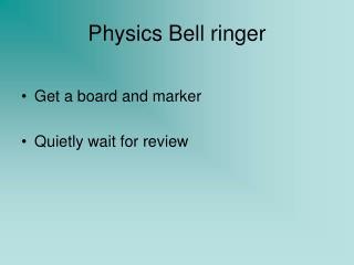 Physics Bell ringer