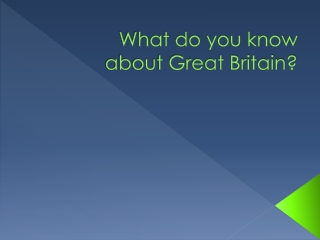 What do you know about Great Britain