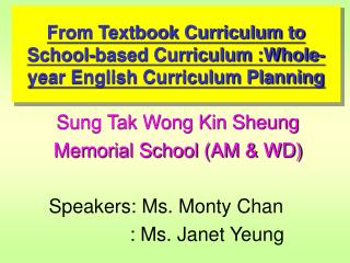 From Textbook Curriculum to School-based Curriculum :Whole-year English Curriculum Planning