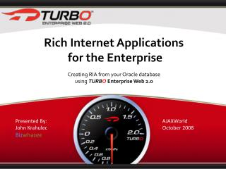 Rich Internet Applications  for the Enterprise Creating RIA from your Oracle database