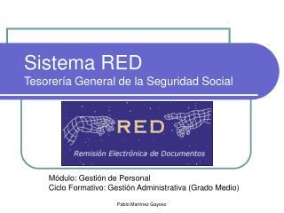 Sistema RED  Tesorería General de la Seguridad Social
