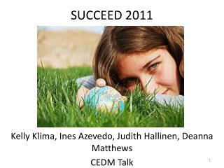 SUCCEED 2011