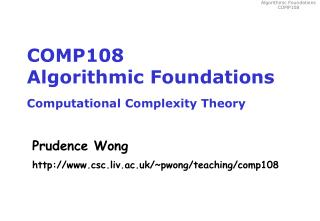 COMP108 Algorithmic Foundations Computational Complexity Theory
