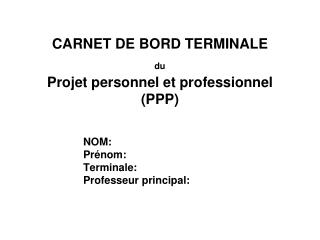 CARNET DE BORD TERMINALE  du Projet personnel et professionnel (PPP)