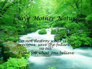 Save Mother Nature