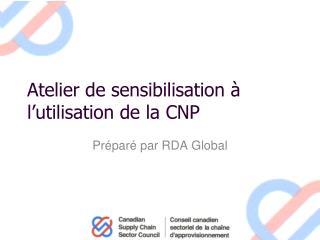 Atelier de sensibilisation � l�utilisation de la CNP