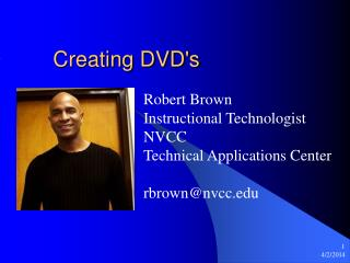 Creating DVDs