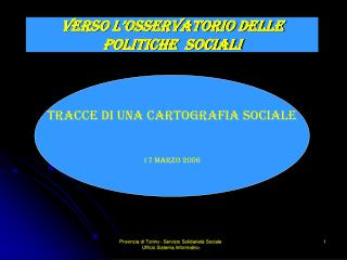 VERSO L'OSSERVATORIO DELLE POLITICHE  socialI