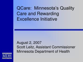 QCare:  Minnesota�s Quality Care and Rewarding Excellence Initiative
