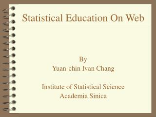 Statistical Education On Web
