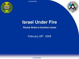 Israel Under Fire Rocket Strike in Southern Israel