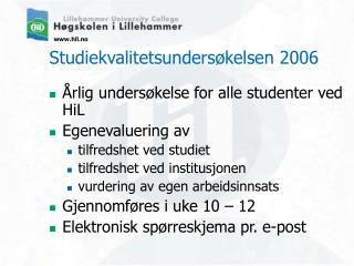 Studiekvalitetsundersøkelsen 2006