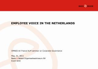 EMPLOYEE VOICE IN THE NETHERLANDS
